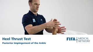 Heel thrust test | Posterior Impingement of the Ankle