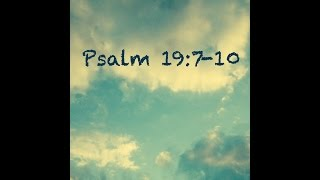 PSALM 19:7-10