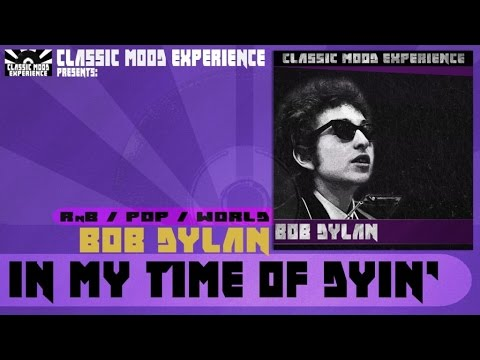 Bob Dylan - Time Of Dying