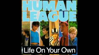 Watch Human League Life On Your Own video