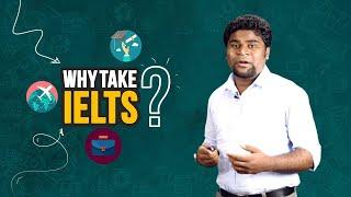 03. Why Take IELTS?