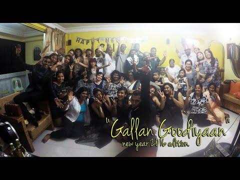 """Gallan Goodiyaan""   - New Year 2016 Edition"