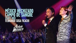 Fernando Sosa Ficachi  |  Mexico Hechizado Parte 02