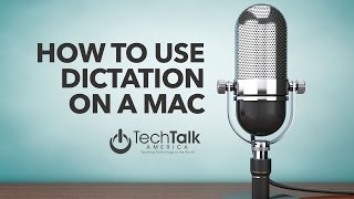Dictation on a Mac