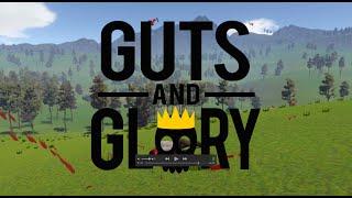 Guts And Glory Kickstarter Trailer