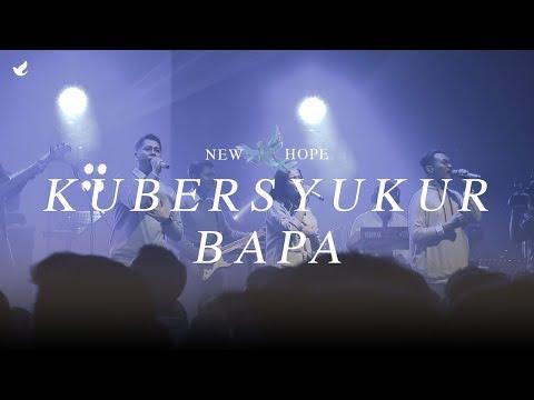 Kubersyukur Bapa - OFFICIAL MUSIC VIDEO