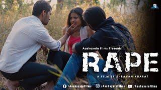 Rape | Short Film | Aashayein Films | Ft. Ellan Pippin