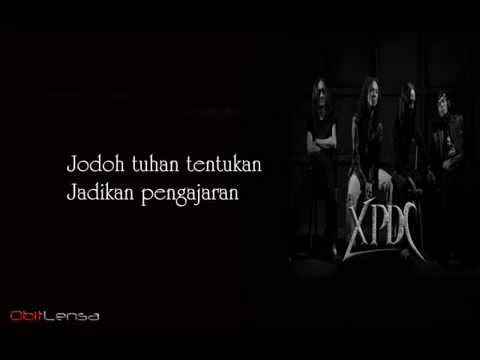 Xpdc - Apa Lagi Nak Dikenang
