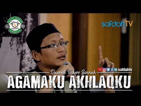 Dauroh Bikers Sunnah II Ke-4: Agamaku Akhlaqku - Ustadz Badru Salam, Lc