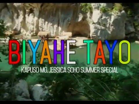 Kapuso Mo, Jessica Soho: Biyahe Tayo: A Summer Special