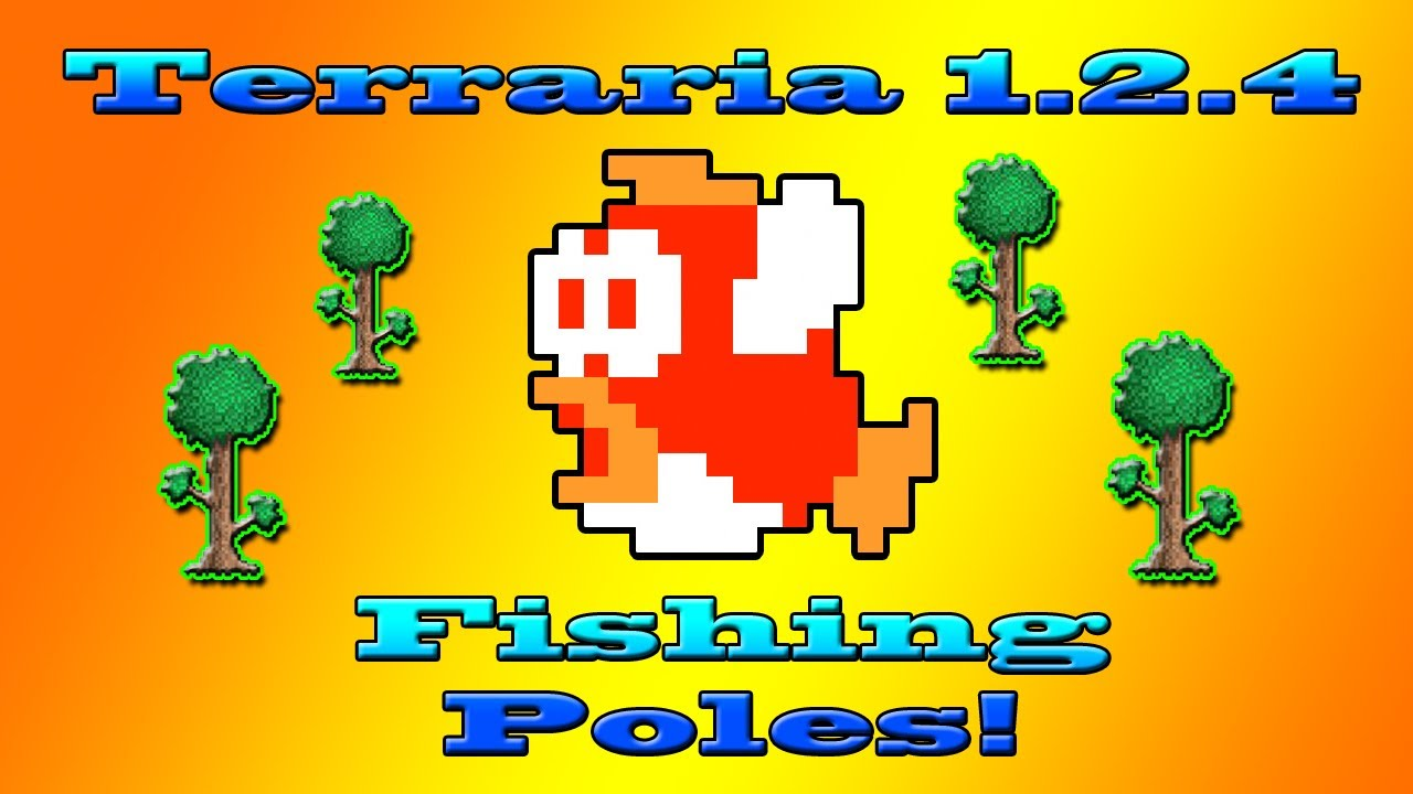 Terraria 1 2 4 update all fishing poles youtube for Terraria fishing bait