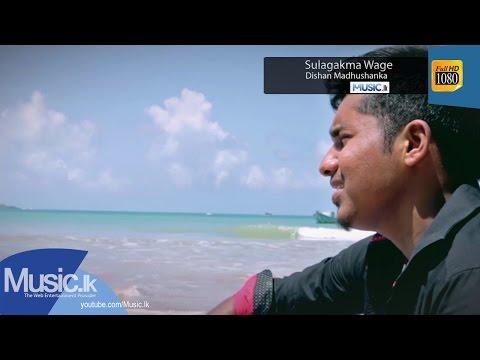 Sulagakma Wage - Dishan Madhushanka
