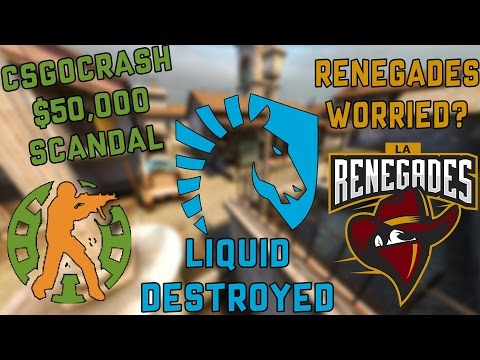 CSGO Crash $50,000 Scam, Renegades Not So Easy Decision, Liquid Wrecked and T-Shirts Coming Soon!