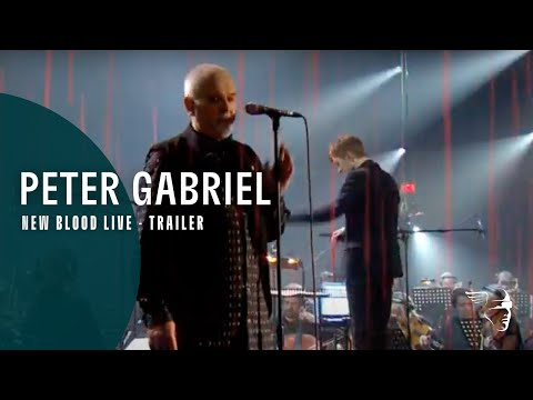 Peter Gabriel - New Blood, Live in London