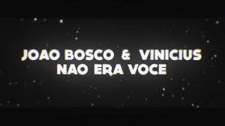 Tipografia João Bosco & Vinicius - Não era você