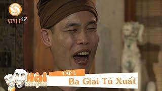 Phim hài 2018 | Hài Dân Gian -  Ba Giai Tú Xuất Tập 1 - Phim Hài Hiệp Gà, Thanh Bi, Linh Miu