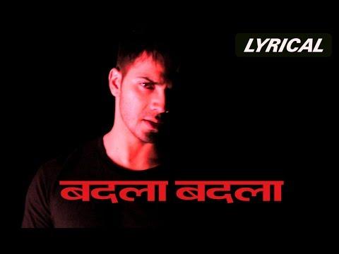 Badla Badla (Lyrical Song) | Badlapur | Varun Dhawan, Yami Gautam & Nawazuddin Siddiqui