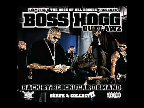 Boss Hogg Outlawz - Fuck You Mean - Serve And Collect II