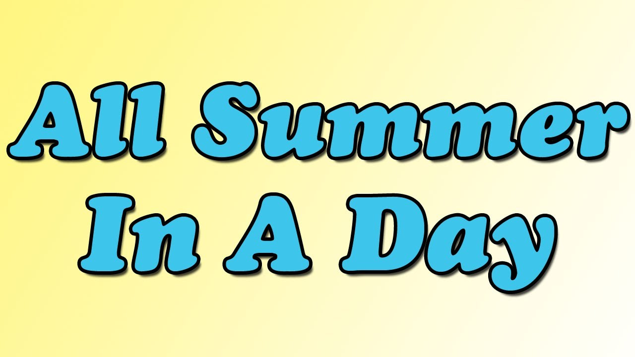 All summer in a day essay