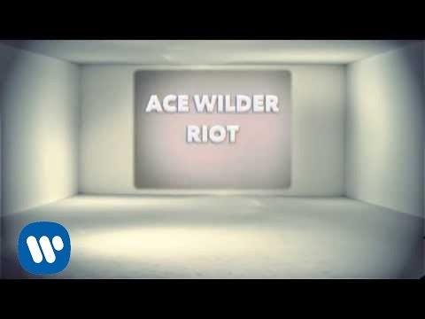 Ace Wilder - Riot