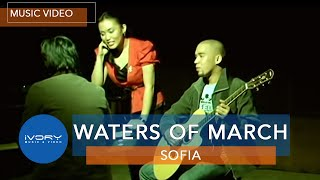 Sofia Waters Of March Official Music Audio