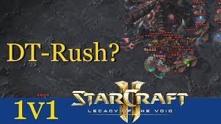 DT-Rush? - Starcraft 2: Legacy of the Void 1v1 LIVE [Deutsch | German]