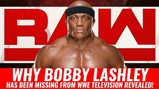 "[SHOCKING] Why Bobby Lashley Has Been ""MISSING"" From WWE Television REVEALED!"