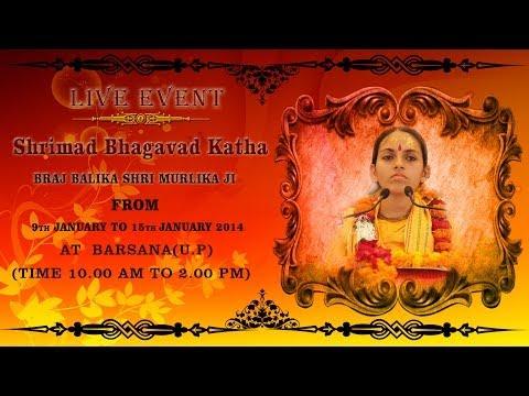 Sanskar  Live - Braj Balika Shri Muralika Ji - Shrimad Bhagavat Katha - Barsana ( U.p) - Day 2 video