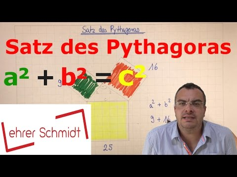 Satz des Pythagoras   a² + b² = c²   Geometrie   Mathematik   Lehrerschmidt