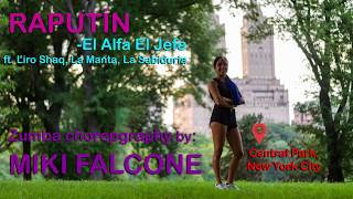 Raputín - El Alfa El Jefe ft. Liro Shaq, La Manta, La Sabiduria | Miki Falcone's Zumba Choreography