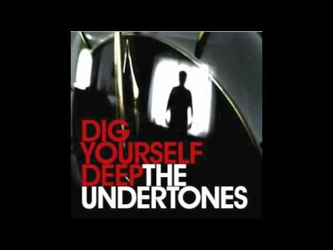 The Undertones Dig Yourself Deep