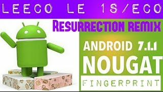 Nougat Android 7.1.1 RR for Le 1s/eco!! Detailed Review!! Pure Android N! Bug Fixed!!