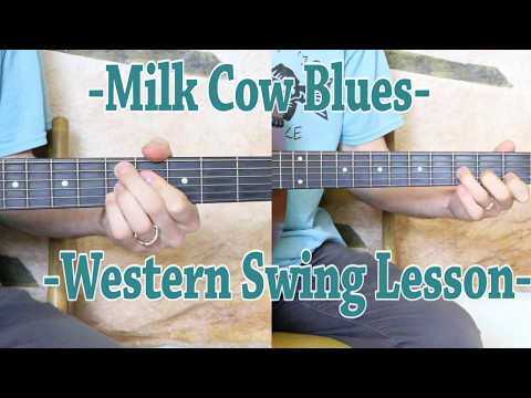 Milk Cow Blues - Rhythm And Solo Lesson - Western Swing Style!
