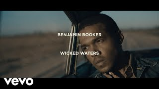 Benjamin Booker - Wicked Waters (Official Video)