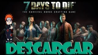 Descargar 7 Days To Die - Portable, Full, En Español 1 Link (Loquendo)