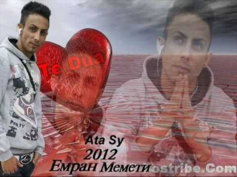 Emran Memeti New 2012 Ata Sy Ata Sy