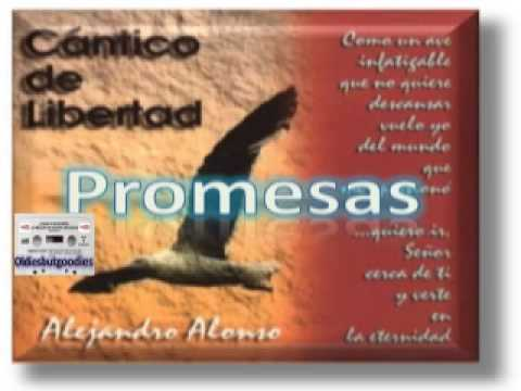 ALEJANDRO ALONSO – Promesas – [Música Cristiana de Siempre]