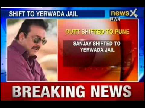 Sanjay Dutt shifted to Yerwada Jail