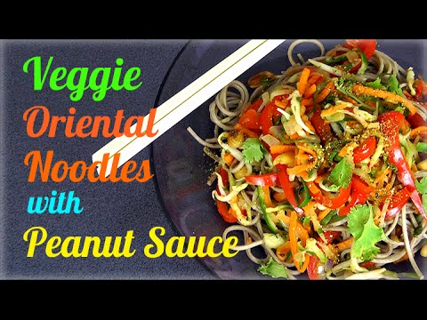 Veggie Oriental Noodles with Peanut Sauce (Healthy Recipe)