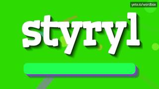 STYRYL - HOW TO PRONOUNCE IT!?