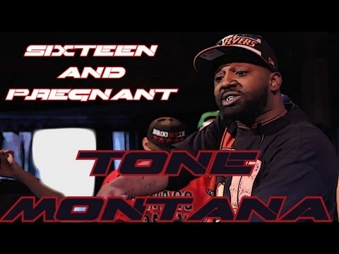 SMACK/URLTV/Big Cheese Presents: Tone Montana - 16 & Pregnant