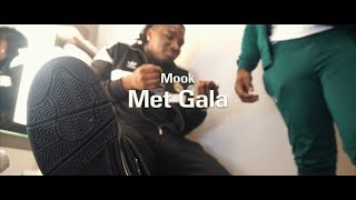 Mook - Met Gala (Official Video)| Shot + Edited By: @youngwill2