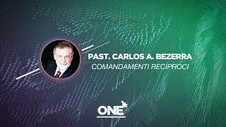 ONE 2015 - 02 @ Milano | Comandamenti reciproci - Pastore Carlos Antonio Becerra | 01.05.2015