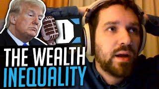 Wealth Inequality in Trump's America - Destiny Debates