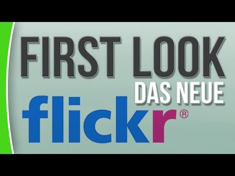 Das neue Flickr - First Look - Deutsch / German - caphotos.de