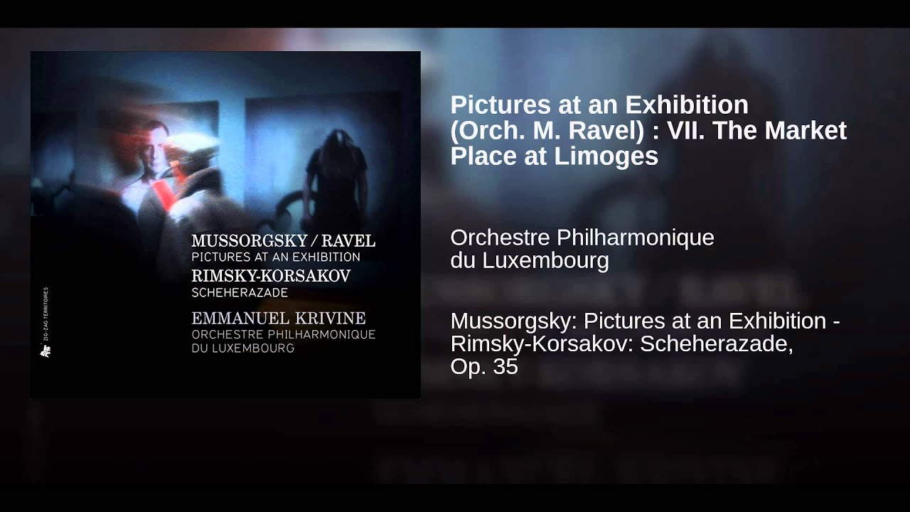 Mussorgsky Pictures at an exhibition limoges