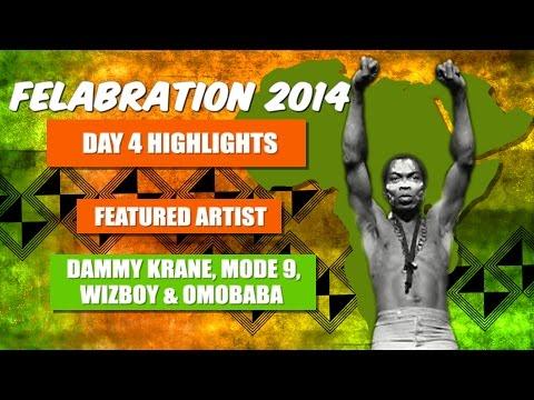 Felabration Day 4 Artistes Highlight: Watch Dammy Krane, Mode 9, Wizboy, Omobaba On Stage video