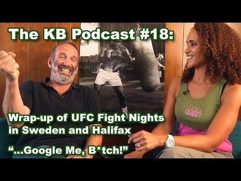 The Karyn Bryant Podcast 18 WrapUp of UFC Fight Nights in Sweden and Halifax