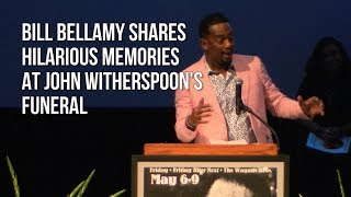 Bill Bellamy Shares Hilarious Memories At John Witherspoon's Funeral