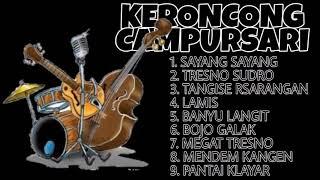 Full Album Lagu Keroncong Campursari l Lagu Jawa Dangdut Campursari Versi Keroncong Terbaru